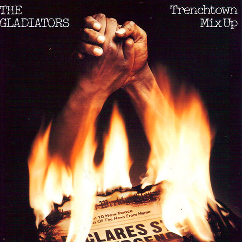 THE GLADIATORS LP Trenchtown Mix Up