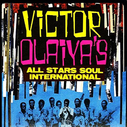 VICTOR OLAIYA'S CD All Stars Soul International