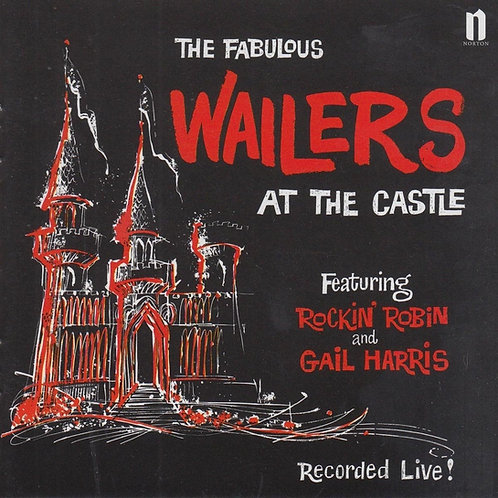 THE WAILERS LP The Fabulous Wailers At The Castle
