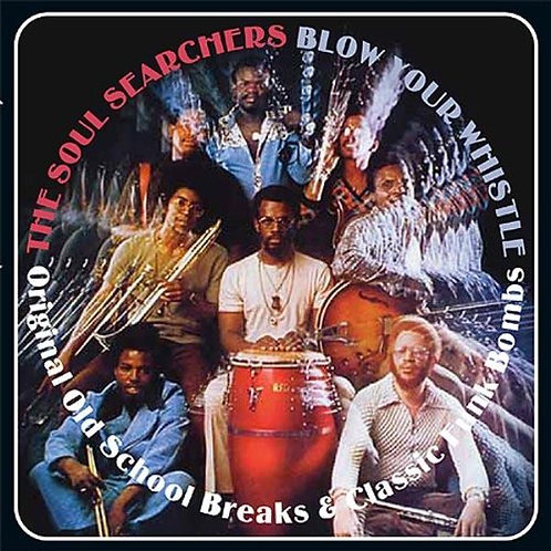 THE SOUL SEARCHERS CD Blow Your Whistle