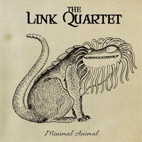 THE LINK QUARTET LP Minimal Animal
