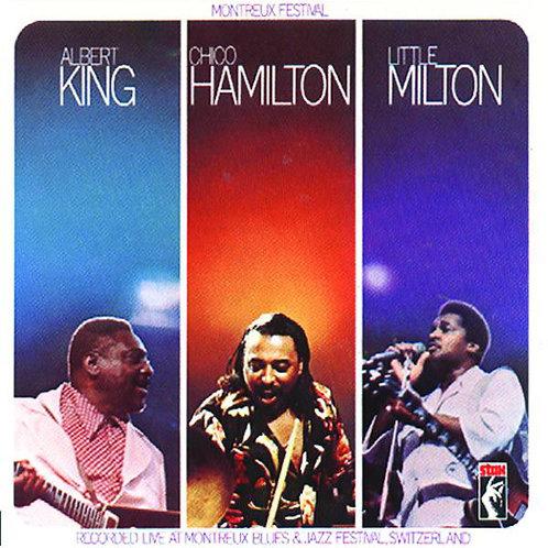 ALBERT KING CHICO HAMILTON LITTLE MILTON - CD Recorded Live At Montreux Festival