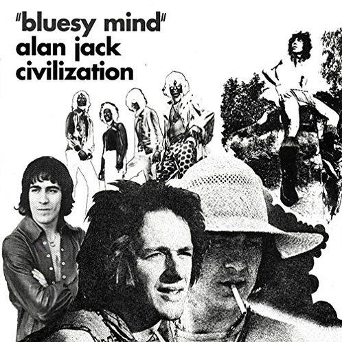ALAN JACK CIVILIZATION LP Bluesy Mind