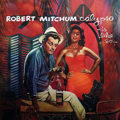 ROBERT MITCHUM LP Calypso - Is Like So...