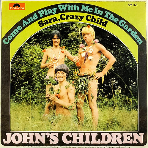"""JOHN'S CHILDREN 7"""" Come And Play With Me In The Garden"""