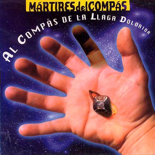 MARTIRES DEL COMPAS CD Al Compás De La Llaga Dolorida
