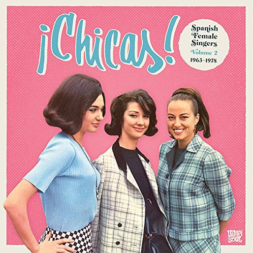 VARIOS 2XLP Chicas! Spanish Female Singers Volume 2 1963-1978