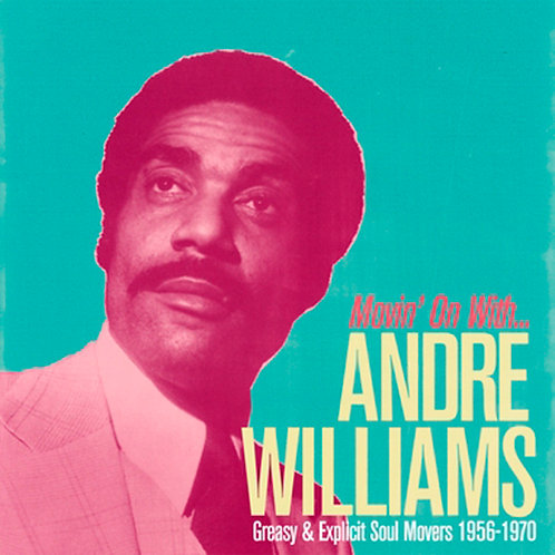 ANDRE WILLIAMS CD Movin' On With Andre Williams