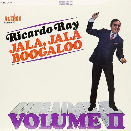 RICARDO RAY LP Jala, Jala Boogaloo Volume II