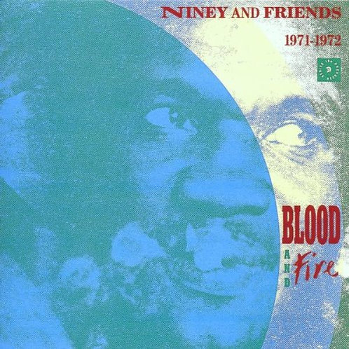 NINEY & FRIENDS CD Blood and Fire 1971-72