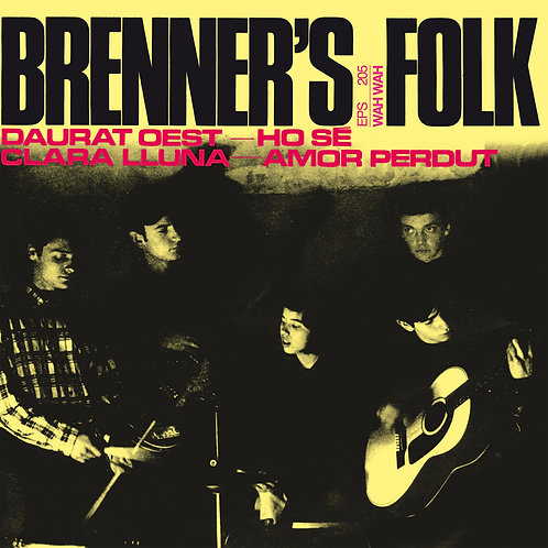 "BRENNER'S FOLK 7"" Daurat Oest EP"