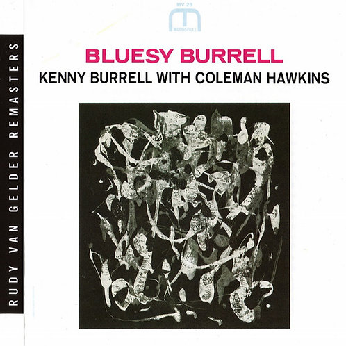 KENNY BURRELL WITH COLEMAN HAWKINS CD Bluesy Burrell