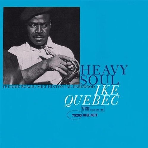 IKE QUEBEC CD Heavy Soul (RVG Edition)
