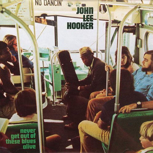 JOHN LEE HOOKER CD Never Get Out Of These Blues