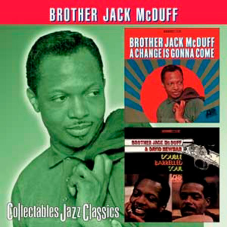 BROTHER JACK McDUFF CD A Change Is Gonna Come / Double Barrelled Soul