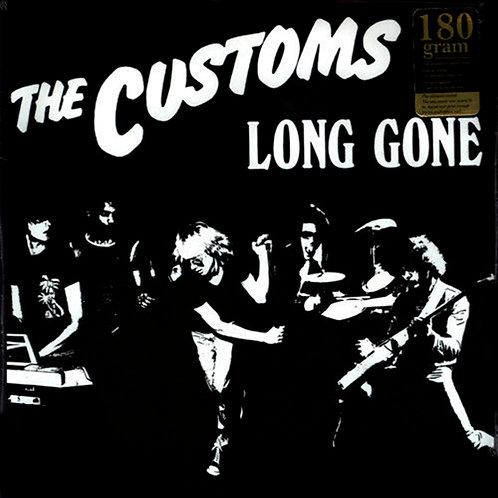 THE CUSTOMS LP Long Gone (180 Gram)