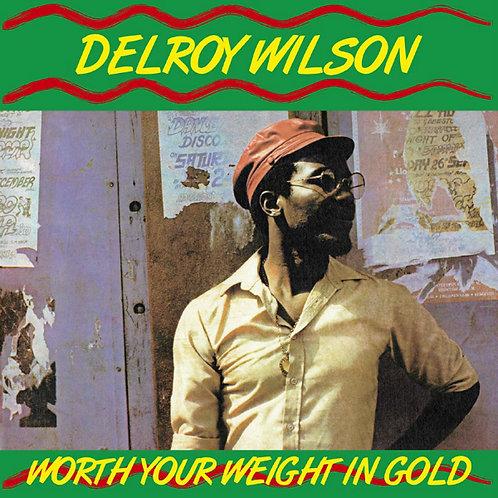 DELROY WILSON LP Worth Your Weight In Gold