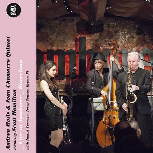 ANDREA MOTIS & JOAN CHAMORRO QUINTET CD+DVD Live At Jamboree Barcelona