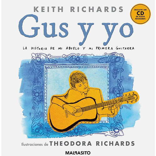 KEITH RICHARDS BOOK+CD Gus Y Yo (Castellano - Spanish)