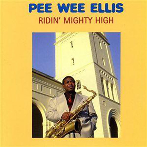 PEE WEE ELLIS CD Ridin' Mighty High