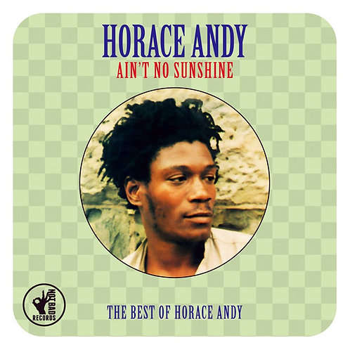 HORACE ANDY 2xCD Ain't No Sunshine (The Best Of)