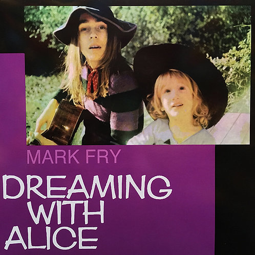 MARK FRY LP Dreaming With Alice