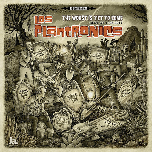 LOS PLANTRONICS LP The Worst Is Yet To Come (Best Of 1995-2017)