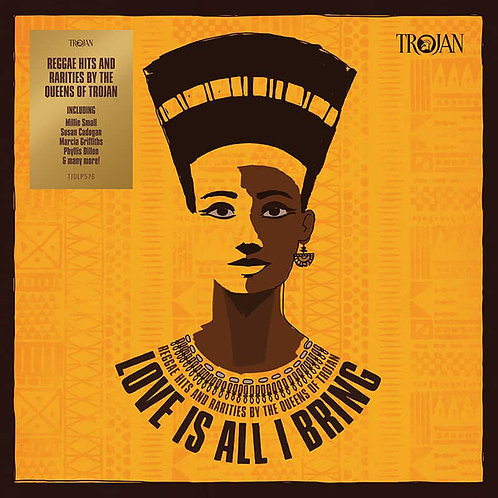VARIOS 2xLP Love Is All I Bring Reggae Hits And Rarities By The Queens Of Trojan