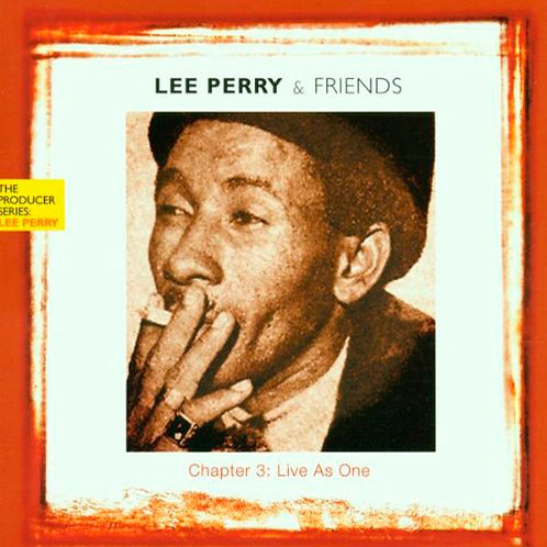 LEE PERRY CD Chapter 3 - Live As One