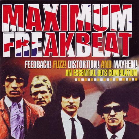 VARIOUS CD Maximum Freakbeat Feedback! Fuzz! Distortion! and Mayhem!