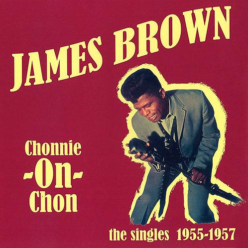 JAMES BROWN LP Chonnie-On-Chon the singles 1955-1957