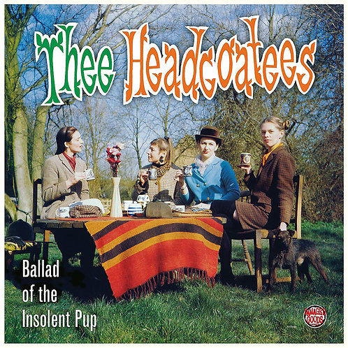 THEE HEADCOATEES LP Ballad Of The Insolent Pup
