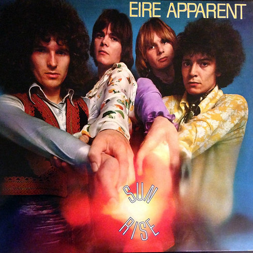 EIRE APPARENT LP Sunrise (North Ireland Psychedelic Rock) Produced Jimi Hendrix