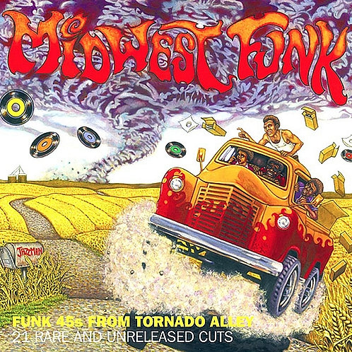 VARIOUS CD Midwest Funk Funk 45s From Tornado Alley 21 Rare And Unreleased Cuts