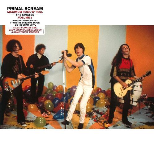 PRIMAL SCREAM 2XLP Maximum Rock 'N'Roll - The Singles Volume 2