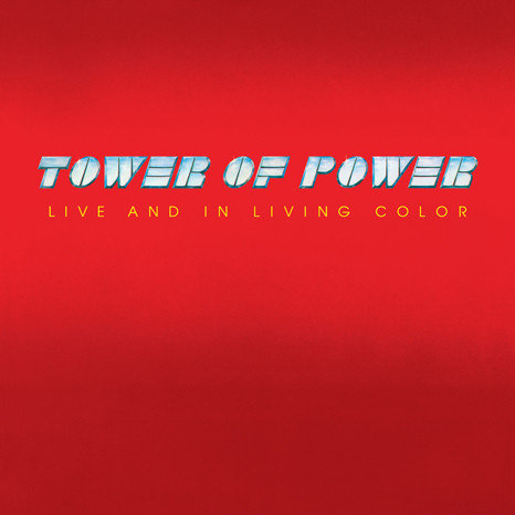 TOWER OF POWER LP Live And In Living Color (180 Gram Audiophile Vinyl)