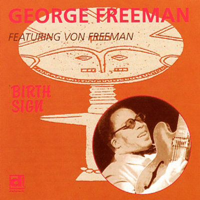 GEORGE FREEMAN CD Birth Sign
