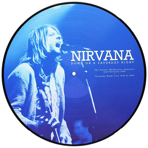 NIRVANA LP Down On A Saturday Night (Picture Disc)