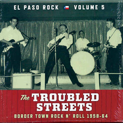 VARIOS LP The Troubled Streets (Border Town Rock N' Roll 1958-64)