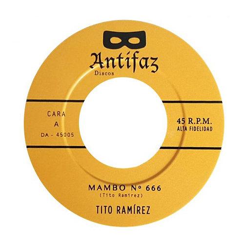 "TITO RAMIREZ 7"" Mambo Nº 666 / Amanecer sin ti"