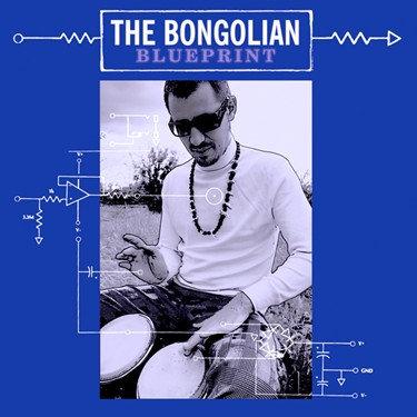 THE BONGOLIAN LP Blueprint