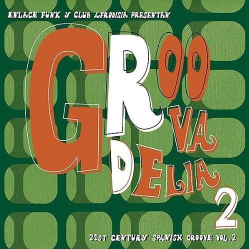 VARIOUS 2xCD Groovadelia Vol.2 (21st Century Spanish Groove)