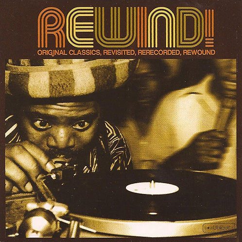 VARIOUS CD Rewind: Original Classics Re-Worked Remixed Re-Edited & Rewound