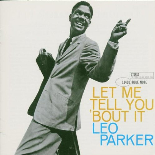 LEO PARKER CD Let Me Tell You 'Bout It