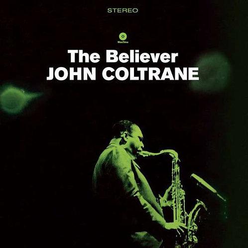 JOHN COLTRANE LP The Believer (180 Gram Heavyweight Vinyl)