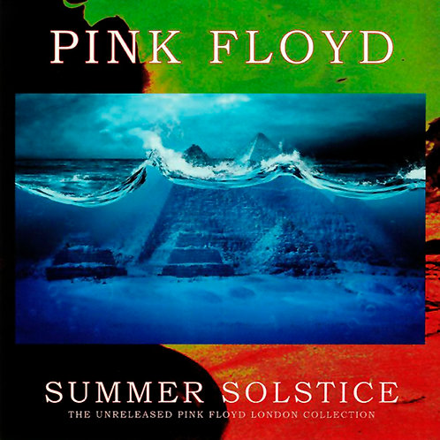 PINK FLOYD 2xLP Summer Solstice (The Unreleased Pink Floyd London Collection)