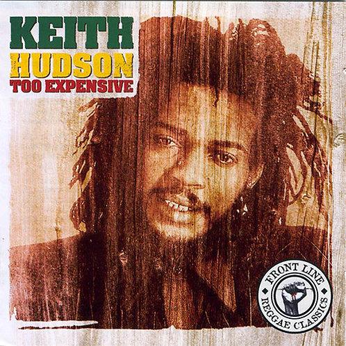 KEITH HUDSON CD Too Expensive