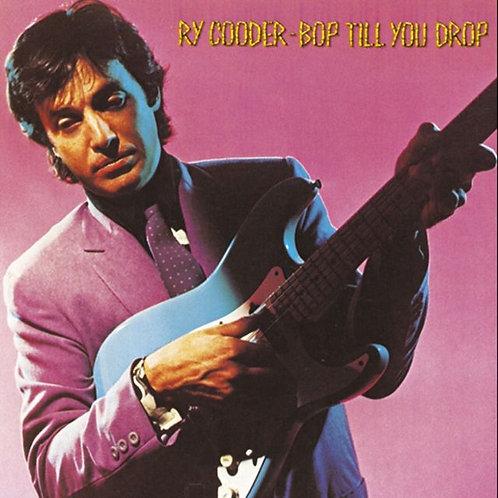 RY COODER LP Bop Till You Drop