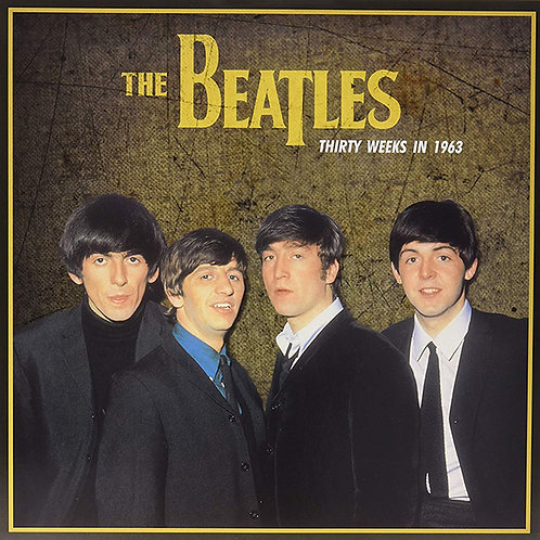 BEATLES LP Thirty Weeks In 1963