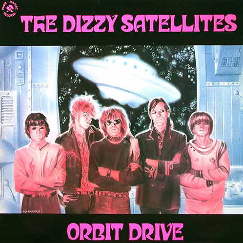 DIZZY SATELLITES ‎LP Orbit Drive